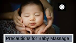Baby Massage Precautions