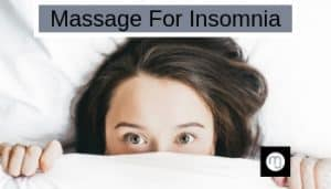 Massage for insomnia